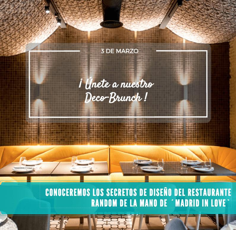 Conoce los secretos del restaurante Random con Madrid in Love en nuestro 3er Deco-Brunch