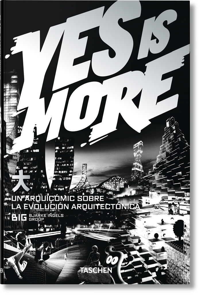 Yes is more. Bjarke ingels