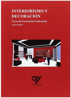 libro de Interiorismo de Antonio Madrid