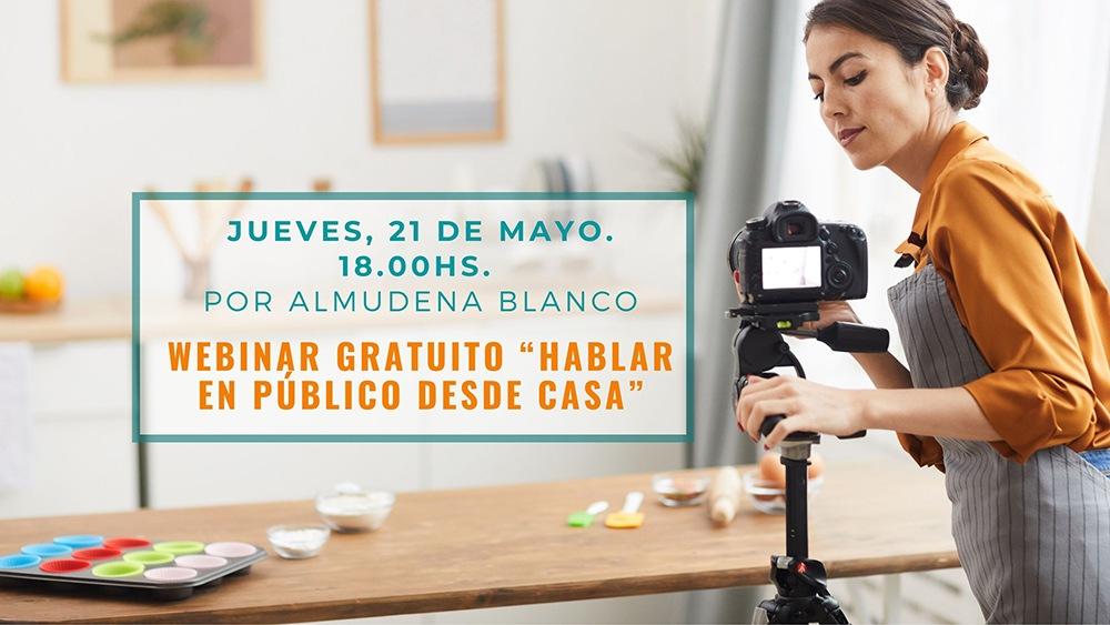 «Hablar en público desde casa» Webinar gratuito, 21 mayo